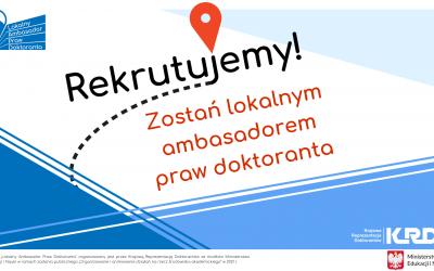 """Rekrutacja do udziału w projekcie """"Lokalny Ambasador Praw Doktoranta"""""""